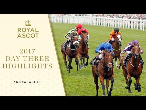 Royal Ascot 2017 | Day Three Highlights