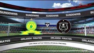Absa Premiership 2017/2018 - Mamelodi Sundowns vs Orlando Pirates