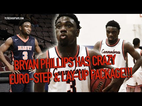 Bryan Phillips Has Crazy EURO-STEP & 2K LAY-UP PACKAGE!!!