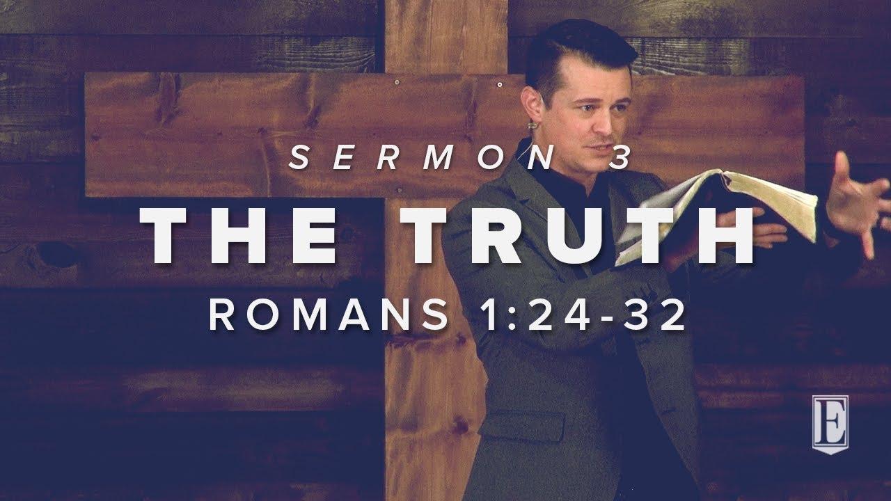 THE TRUTH: Romans 1:24-32 – Ekklesia Muskogee