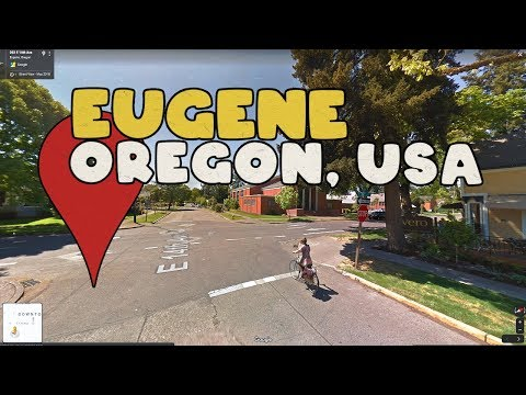 Come Along On A Virtual Tour Of Eugene Oregon!