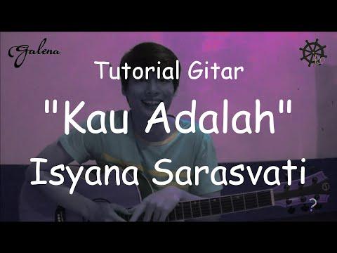 Belajar Akustik Gitar (Kau Adalah - Isayana Sarasvati)