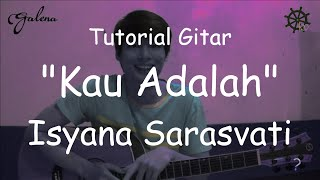 Video Belajar Akustik Gitar (Kau Adalah - Isayana Sarasvati) download MP3, 3GP, MP4, WEBM, AVI, FLV Desember 2017