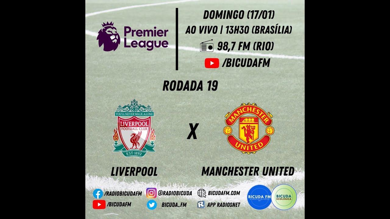 Liverpool X Manchester United Ao Vivo Na Radio Bicuda Fm Youtube