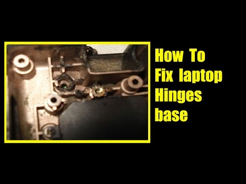 HOW TO: Repair or Fix Broken ANY Laptop Hinges base I Laptop Body