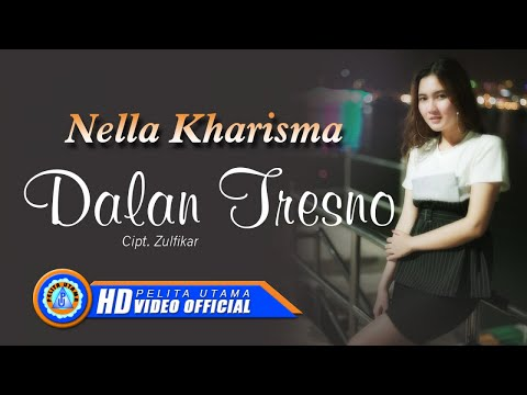 nella-kharisma---dalan-tresno-(official-music-video)