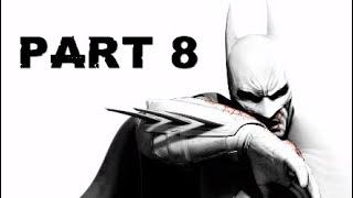 Batman Return to Arkham | Arkham City | Part 8