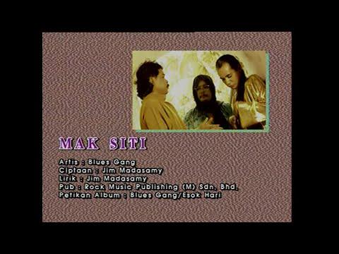 Blues Gang_Mak Siti[Official MV]