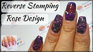 Reverse Stamping Rose Design Nail Tutorial