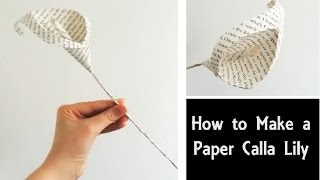 How to Make a Paper Calla Lily | Easy DIY Flowers | Book Page Craft Tutorial | Wedding Bouquet