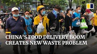 Pandemic food delivery boom creating vast amounts of plastic waste in China