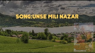 Unse Mili Nazar Instrumental With Lyrics