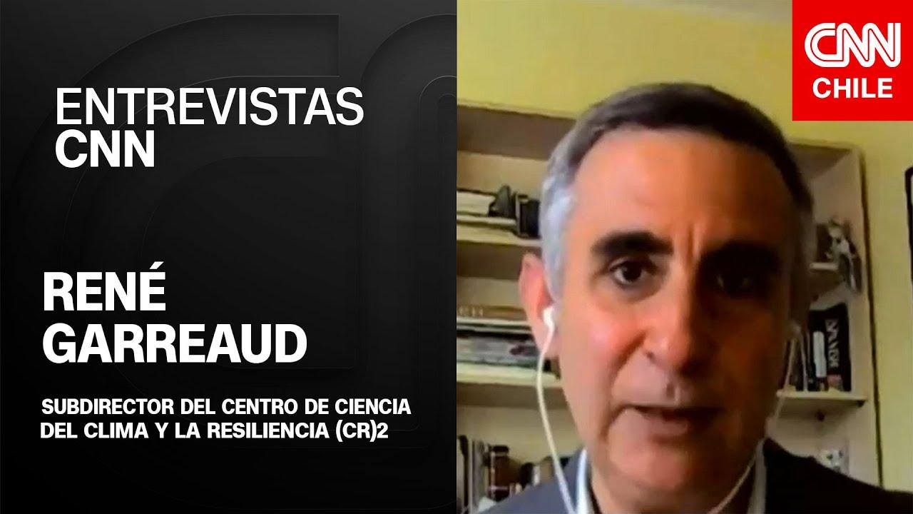 """René Garreaud y sequía en Chile: """"Lo que estamos viviendo es un anticipo de lo que será el futuro"""""""