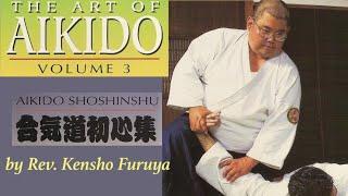 The Art of Aikido Volume 3 by Rev. Kensho Furuya #aikido #kenshofuruya #budo