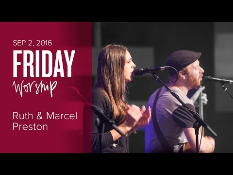 Catch The Fire Worship Night with Marcel & Ruth Preston (Friday, 2 Sep 2016)