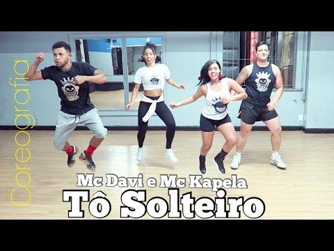 Tô Solteiro  -  MC Davi e MC Kapela...