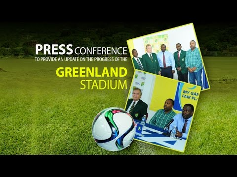 Press Conference - Greenland Stadium Progress Update