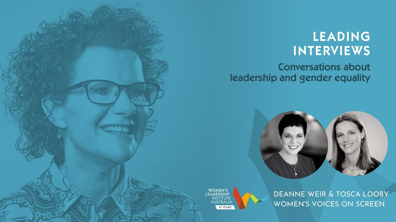 Leading Interviews: Women's Voices on Screen with Deanne Weir & Tosca Looby