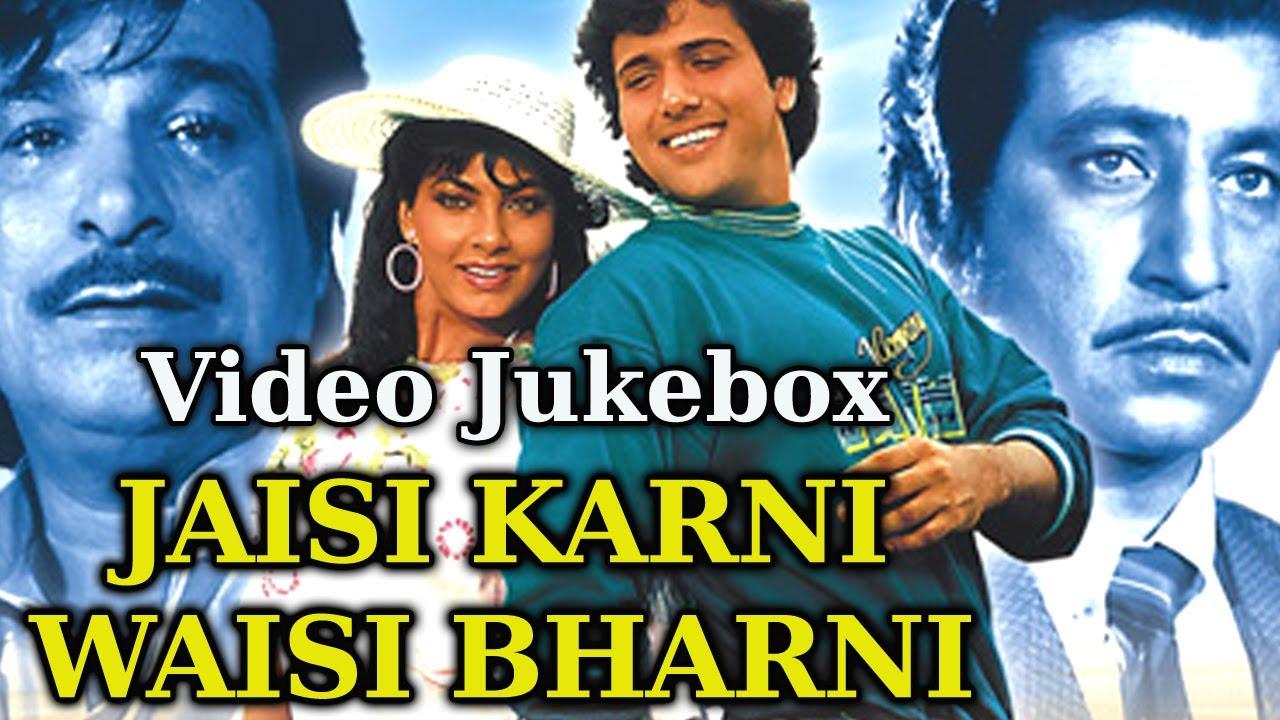 Jaisi Karni Waisi Bharni Hd Songs Collection Govinda Anita Raj Rajesh Roshan Hindi Song Youtube