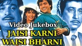 Jaisi Karni Waisi Bharni - Songs Collection - Govinda - Anita Raj - Rajesh Roshan - Hindi Song