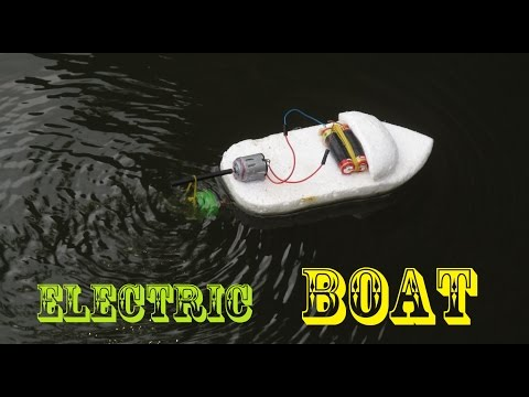 How to make an Electric Boat very easy   Making toy