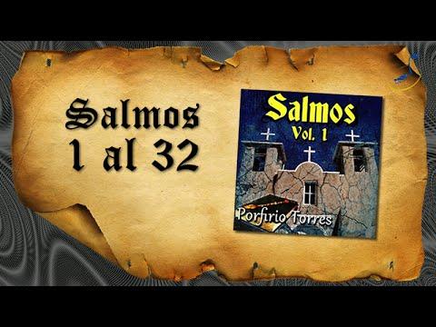 Salmos 1 al 32 - Porfirio Torres - World Music Group