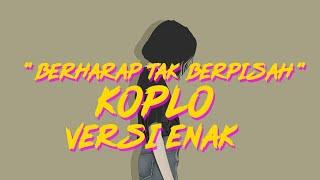 Download Berharap Tak Berpisah Feel Koplo Remix - Reza Artamevia