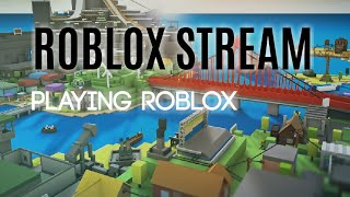 Roblox Stream trying out games)