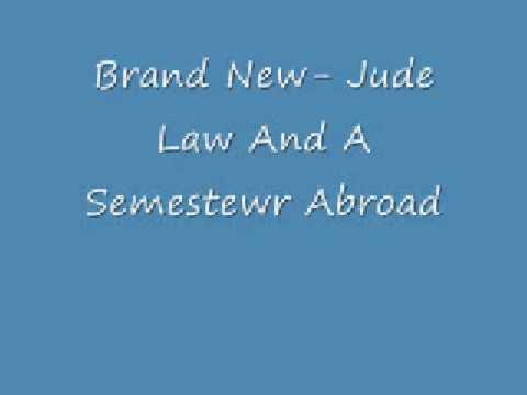Brand New- Magazines, Jude Law And a Semester Abroad