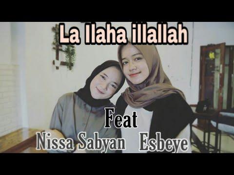 """""""-la-ilaha-illallah-""""-nissa-sabyan-feat-esbeye,-terbaru-2019."""