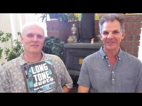 """Long Tone Duets""  with Jay Friedman"