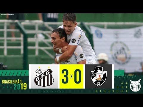 Santos 3 x 0 Vasco - Melhores Momentos - Campeonato Brasileiro (12/05/2019)