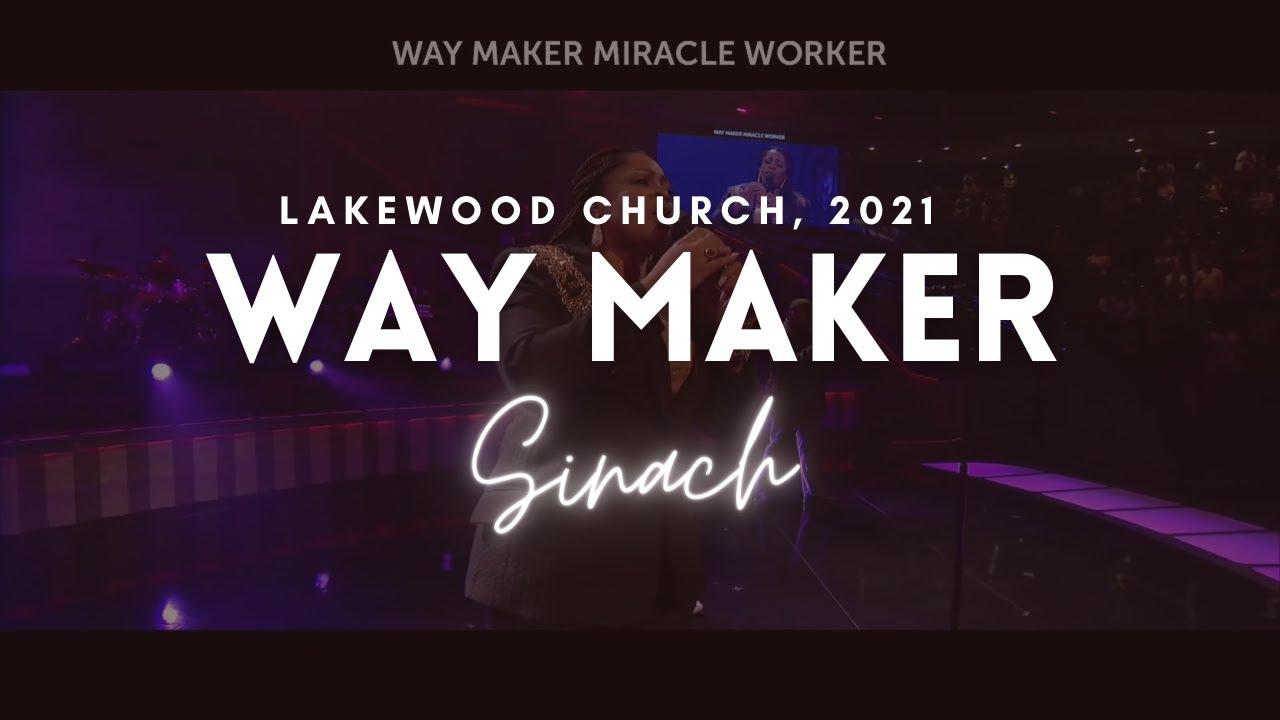 Download WAY MAKER - LakeWood Church, 2021   SINACH