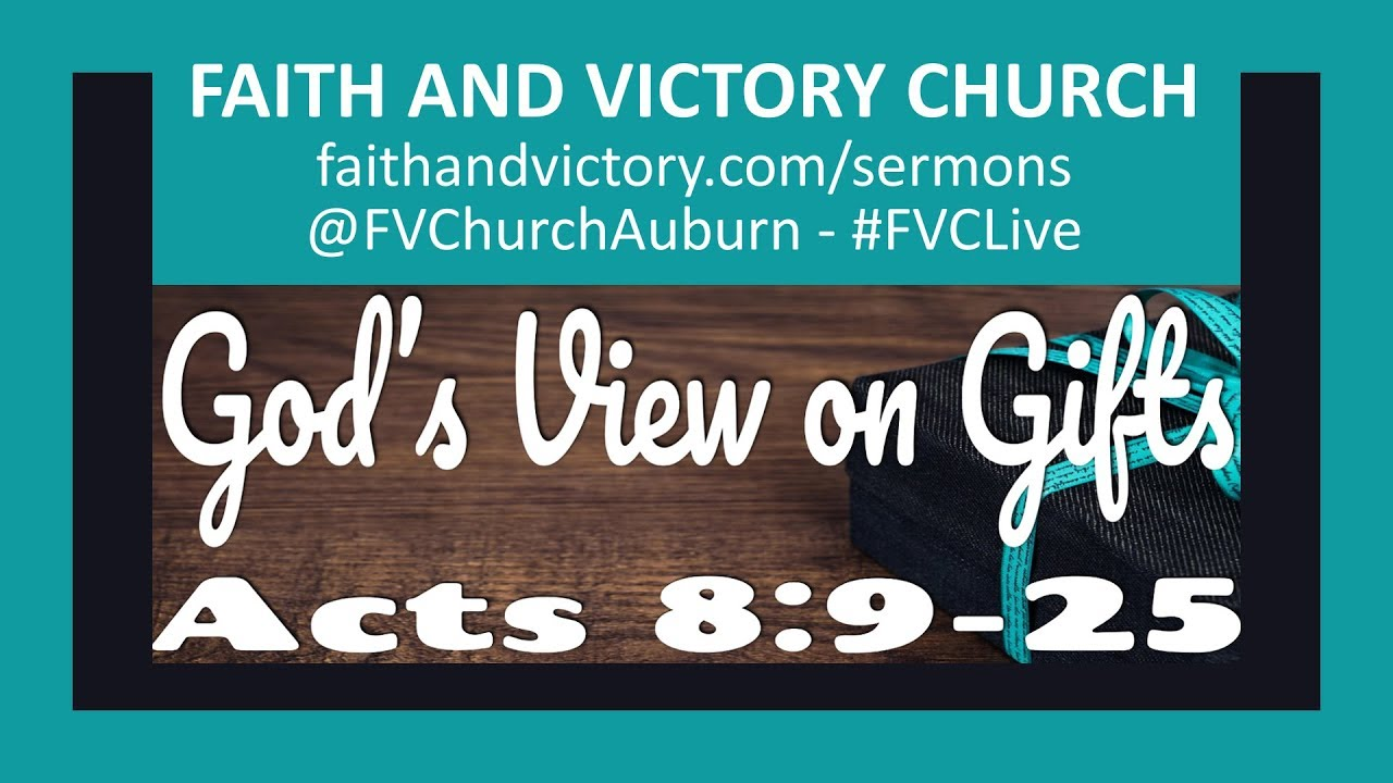 God's View on Gifts - Faith and Victory Church - spiritual gifts