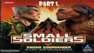 Small Soldiers Squad Commander part 1. (Commandos)