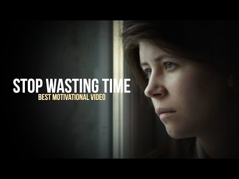 STOP WASTING YOUR TIME – Best Motivational Videos Compilation