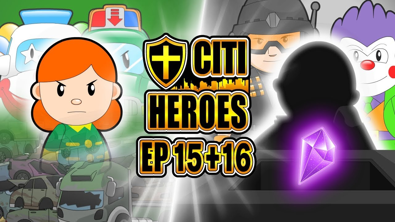 "Citi Heroes EP15+16 ""Powerful Crystal"""