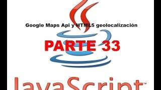 Tutorial Javascript parte 33 - Google Maps Api y HTML5 geolocalización Free HD Video