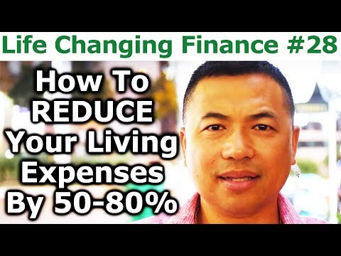 Life Changing Finance #28 - How To Reduce Your Living Expenses By 50-80 Percent - By Tai Zen