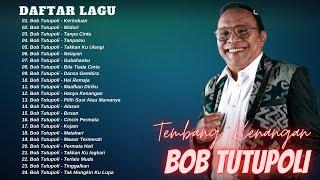Bob Tutupoli Full Album Terbaik 2020 - Tembang Kenangan | Lagu Lawas Nostalgia 80an 90an Terpopuler
