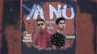 RechoML-Ya No ft. Mora (Prod. DeluxeRecords)