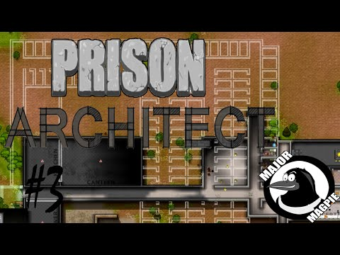 Prison Architect Ep 3 - Building A Yard