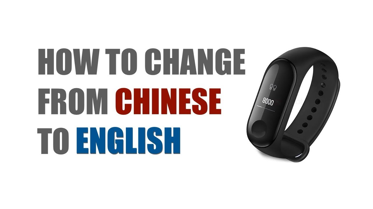 Xiaomi Mi Band 3 | How to Change language from Chinese to English [FAST &  EASY]