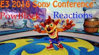 E3 2016: Sony Press Conference Reactions (CRASH IS BACK!)