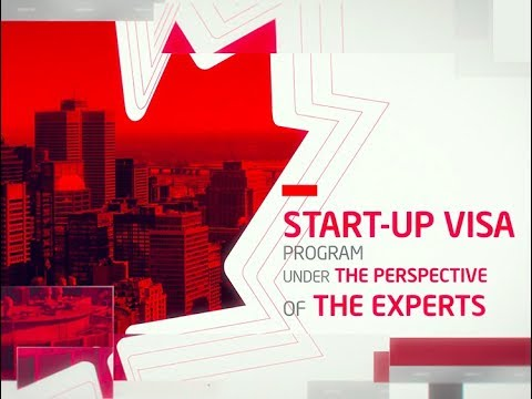 The Start up Visa program - An alternative path to Canada
