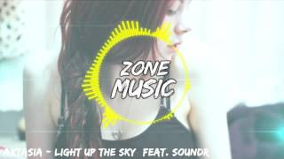 Axtasia - Light Up The Sky (feat. Soundr) [ZoneMusic]