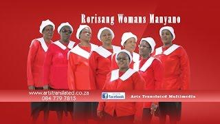 Rorisang Womans Manyano - Ntaele Morena