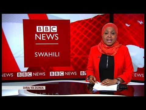 VIDEO; BBC DIRA YA DUNIA JUMATATU 11/02/2019