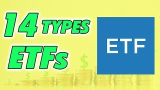 ETFs 101 The 14 Types of ETFs in the Stock Market