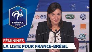 France-Brésil Féminines : les 23 joueuses retenues  I FFF 2018